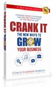 Cam Roberts - Crank It, The New Ways To Grow Your Business